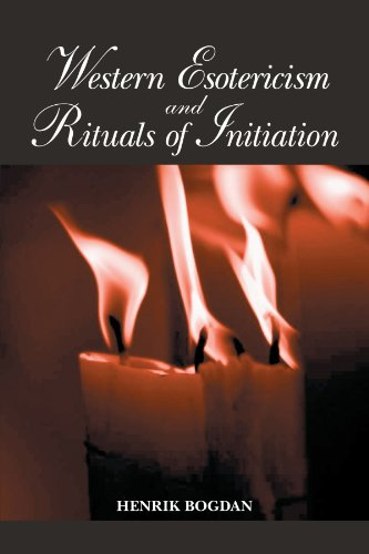 Western Esotericism and Rituals of Initiation (SUNY Series in Western Esoteric Traditions)