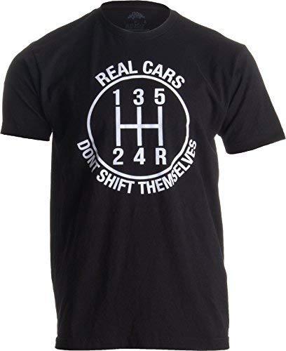 """""""Real Cars Don't Shift Themselves"""" (""""Echte Autos schalten Sich Nicht von alleine"""") - Shirt mit lustigem Auto-Spruch Herren T-Shirt mit Schriftzug - M"""