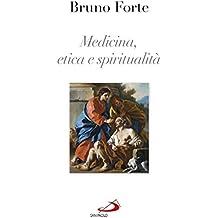 Medicina, etica e spiritualità