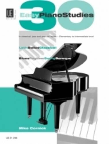 30 Easy Piano Studies: Easy studies in classical, jazz, rock and latin style. für Klavier. (Piano Easy Rock)