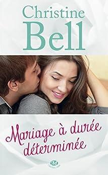 Mariage à durée déterminée par [Bell, Christine]
