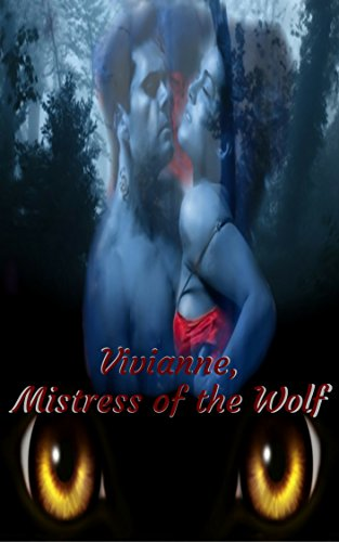 vivianne-mistress-of-the-wolf-a-shifter-fantasy-romance-english-edition