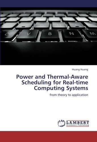 Real Thermal (Power and Thermal-Aware Scheduling for Real-time Computing Systems: from theory to application)