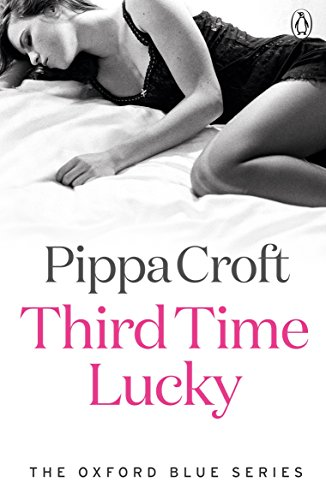 Third Time Lucky: The Oxford Blue Series #3 (English Edition)