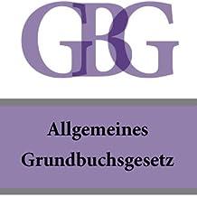 Allgemeines Grundbuchsgesetz - GBG (Österreich)