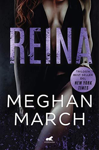 Reina (Trilogía Mount 2) por Meghan March