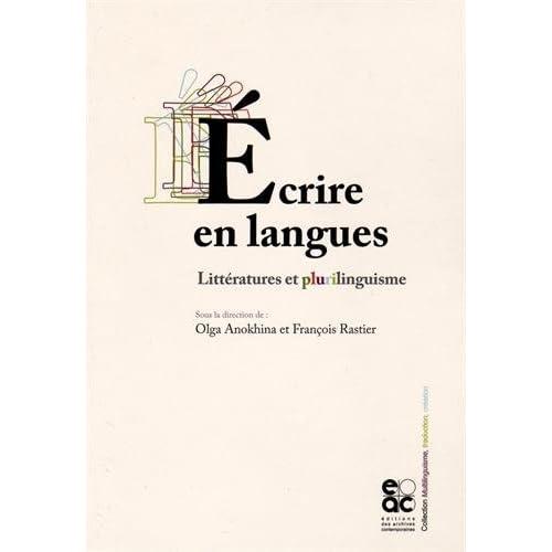 Ecrire en langues. Littératures et plurilinguisme