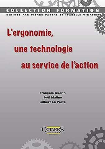 Gilbert Francois - L'ergonomie, une technologie au service de