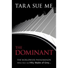 The Dominant: Submissive 2: 2/3 (The Submissive Series)