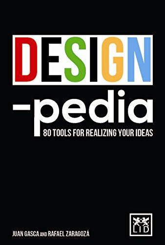 Designpedia: 80 Tools for Realizing Your Ideas por Juan Gasca