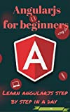 Angularjs for beginners -Learn angularjs step by step in a day. This is the best book for the beginners to start learning angularjs . Topics covered in this book1)Setting Up the AngularJS Environment2)Using Scope Functions3)Executing Scope Methods4)B...