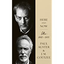 Here and Now by J.M. Coetzee (2013-05-16)