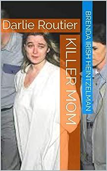 Descargar Epub Killer Mom: Darlie Routier