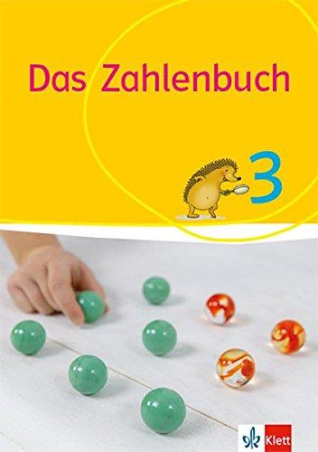Das Zahlenbuch 3: Schülerbuch Klasse 3 (Das Zahlenbuch. Ausgabe ab 2017)