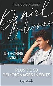 Daniel Balavoine (Documents et témoignages)