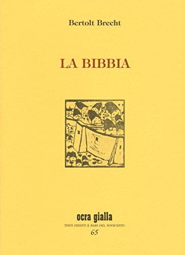 La Bibbia e Oratorio di Bertolt Brecht