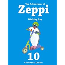 The Adventures of Zeppi - A Penguin Story - #10 Winking Day