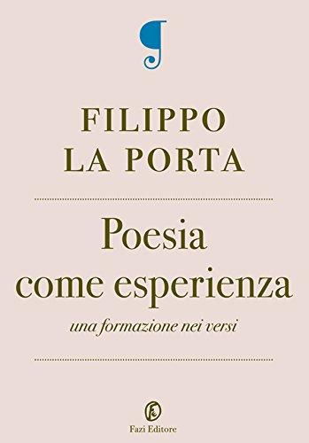 Filippo La Porta - Poesia come esperienza (2013)