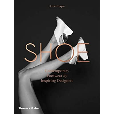 Shoe : Contemporary Footwear by Inspiring Designers