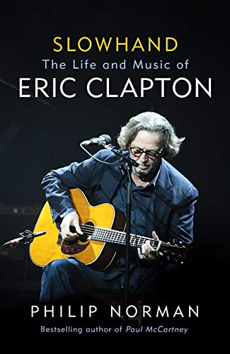 Slowhand: The Life and Music of Eric Clapton English