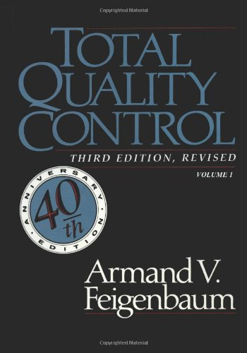 Total Quality Control, Revised (Fortieth Anniversary Edition), Volume 1