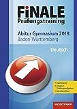 FiNALE Prüfungstraining Abitur Baden-Württemberg: Deutsch 2018 - Gerhard Altmann