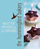 Hummingbird Bakery Bakes for Birthdays and Celebrations: An Extract from Cake Days