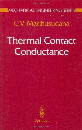 Cv Engine Os (Thermal Contact Conductance (Mechanical Engineering Series))