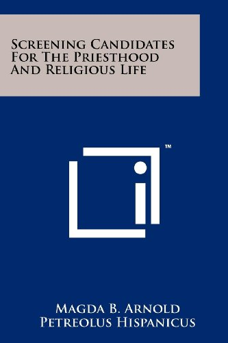 Screening Candidates for the Priesthood and Religious Life por Magda B Arnold