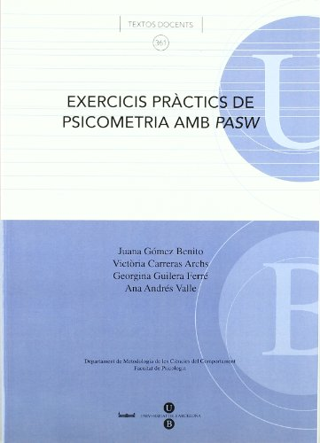 Exercicis pràctics de psicometria amb PASW (TEXTOS DOCENTS)