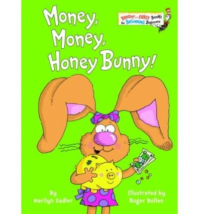 [ MONEY, MONEY, HONEY BUNNY![ MONEY, MONEY, HONEY BUNNY! ] BY SADLER, MARILYN ( AUTHOR )JAN-24-2006 HARDCOVER ] Money, Money, Honey Bunny![ MONEY, MONEY, HONEY BUNNY! ] By Sadler, Marilyn ( Author )Jan-24-2006 Hardcover By Sadler, Marilyn ( Author ) Jan-2006 [ Hardcover ]