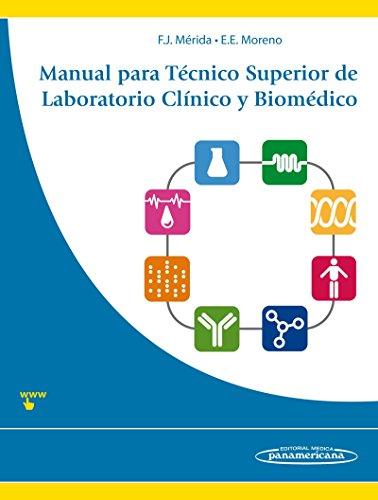 Manual para Técnico Superior de Laboratorio Clínico y Biomédico por Elvira Eva Moreno Campoy Francisco Javier Mérida de la Torre