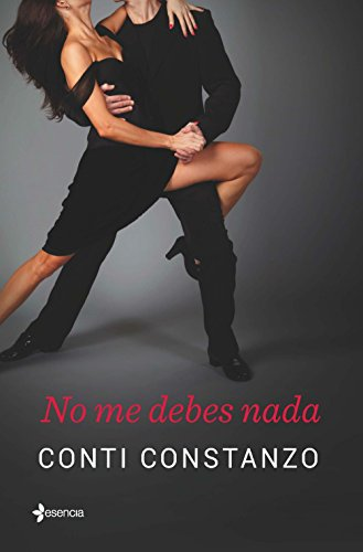 No me debes nada (Spanish Edition)