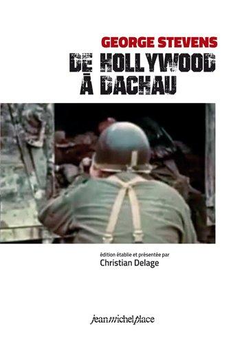 De Hollywood à Dachau