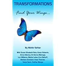 Transformations: Find Your Wings (English Edition)