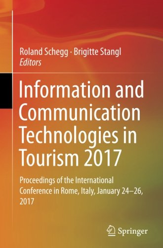 information-and-communication-technologies-in-tourism-2017-proceedings-of-the-international-conferen