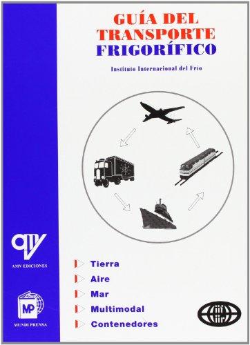 Guía del transporte frigorífico por Internacional del Frio Instituto
