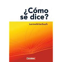 ¿Cómo se dice?: Lernwörterbuch