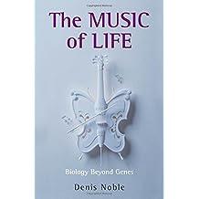 Music of Life: Biology Beyond Genes