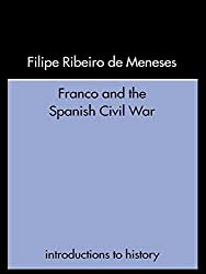 Franco and the Spanish Civil War (Introductions to History)