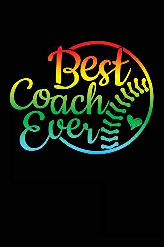 Best Coach Ever: Baseball Coach Gift Notebook Journal V40 (Baseball Books for Kids) por Dartan Creations