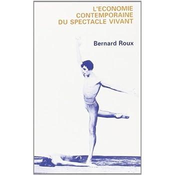 L'économie contemporaine du spectacle vivant