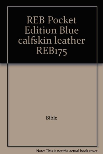 REB Pocket Edition Blue calfskin leather REB175: Revised English Bible
