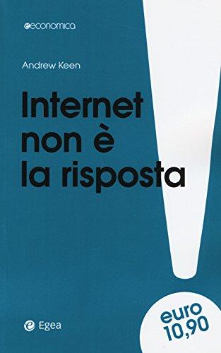 Internet non è la risposta