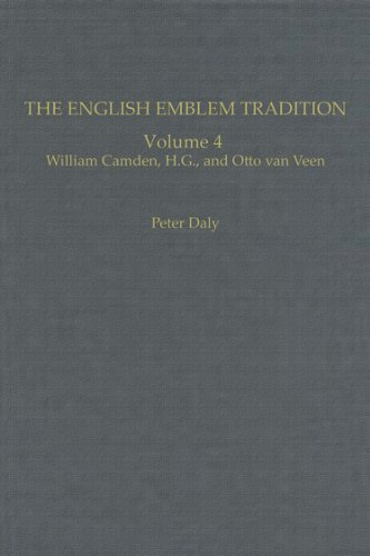 The English Emblem Tradition: Volume 4: William Camden, H.G., and Otto van Veen (Index Emblematicus, Band 4) -