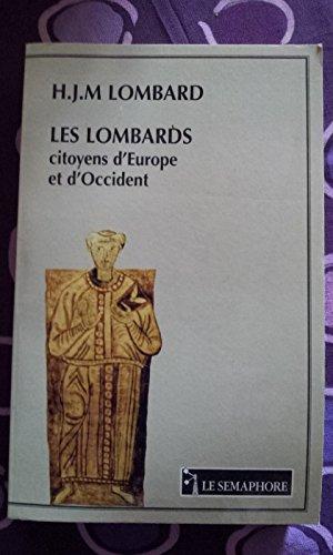 Les Lombards citoyens d'Europe et d'Occident par Lombard