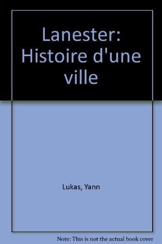Lanester : Histoire d'une ville