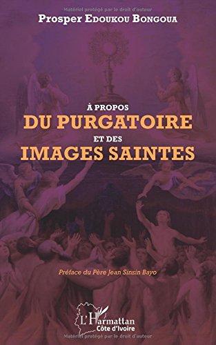 A propos du purgatoire et des images saintes
