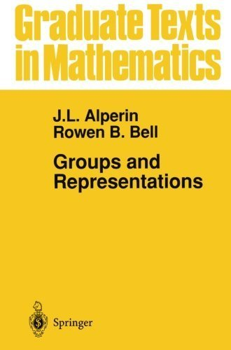 Groups and Representations (Graduate Texts in Mathematics) by Alperin, J.L., Bell, Rowen B. (1995) Paperback