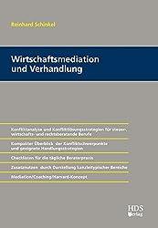 Von der Mediation bis zur Verhandlung - Konfliktanalyse und Konfliktlösungsstrategien für steuer-, wirtschafts- und rechtsberatende Berufe